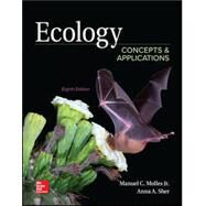 Ecology: Concepts and Applications by Molles, Manuel, 9781260136913