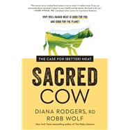 Sacred Cow by Rodgers, Diana; Wolf, Robb, 9781948836913