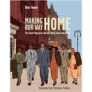 Making Our Way Home,Imani, Blair; Cullors,...,9781984856920