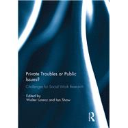 Private Troubles or Public Issues? by Walter Lorenz, 9781315206929