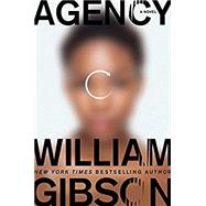 Agency by Gibson, William, 9781101986936