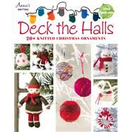 Deck the Halls 20+ Knitted...,Unknown,9781573676939