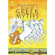 D'Aulaires Book of Greek Myths,D'AULAIRE, INGRID'AULAIRE,...,9780440406945