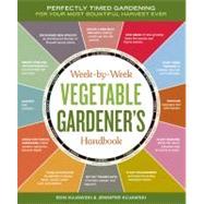 Week-by-Week Vegetable...,Kujawski, Ron,9781603426947