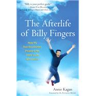 The Afterlife of Billy Fingers by Kagan, Annie; Moody, Raymond, 9781571746948