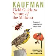 Kaufman Field Guide to Nature...,Kaufman, Kenn; Kaufman,...,9780618456949