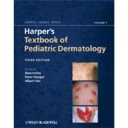 Harper's Textbook of Pediatric Dermatology by Irvine, Alan D.; Hoeger, Peter H.; Yan, Albert C., 9781405176958