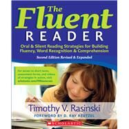 The Fluent Reader Oral & Silent Reading Strategies for Building Fluency, Word Recognition & Comprehension by Rasinski, Timothy, 9781338596960