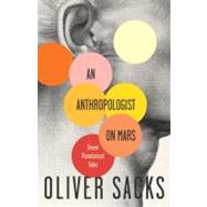 An Anthropologist On Mars by SACKS, OLIVER, 9780679756972