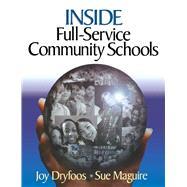 Inside Full-service Community Schools by Dryfoos, Joy; Maguire, Sue, 9781510736979