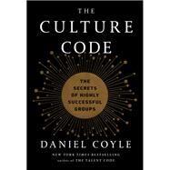 The Culture Code The Secrets...,COYLE, DANIEL,9780804176989