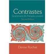 Contrastes Grammaire du...,Rochat, Denise,9780205646999