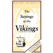 The Sayings of the Vikings by Jonasson, Bjorn, 9789979907008