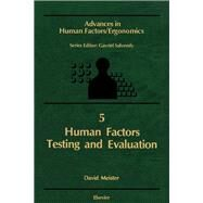 Human Factors Testing and Evaluation by Meister, D., 9780444427014