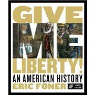 Give Me Liberty!: An American...,Foner, Eric,9780393697018