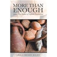 More Than Enough by Riley, Leila Henry, 9781973677024