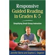 Responsive Guided Reading in...,Berne, Jennifer; Degener,...,9781606237038