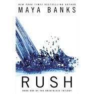 Rush by Banks, Maya, 9780425267042