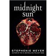 Midnight Sun,Stephanie Meyer,9780316707046