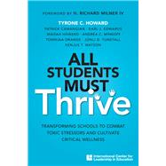 All Students Must Thrive,Howard, Tyrone C.; Camangian,...,9781328027047