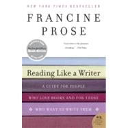Reading Like a Writer by Prose, Francine, 9780060777050