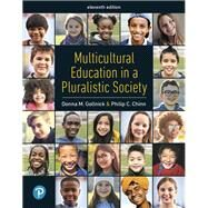 Multicultural Education in a Pluralistic Society [RENTAL EDITION] by Donna M. Gollnick, 9780135787069