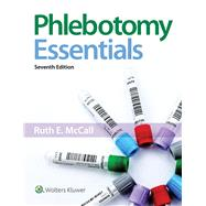 Phlebotomy Essentials,McCall, Ruth,9781496387073