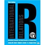 IR: International, Economic,...,Scott, James M.; Carter,...,9781506397085