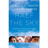 Half the Sky,Kristof, Nicholas D.; Wudunn,...,9780307387097