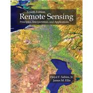 Remote Sensing: Principles, Interpretation, and Applications by Floyd F. Sabins, Jr.; James M. Ellis, 9781478637103