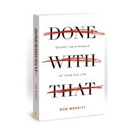 Done With That by Merritt, Bob, 9780830777105