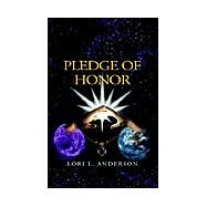 Pledge of Honor by Foerster, Lori, 9781413407105