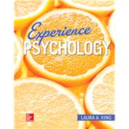 Experience Psychology [Rental Edition] by King, Laura A, 9781260397109