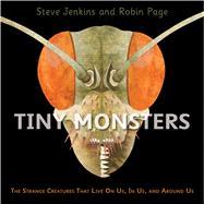 Tiny Monsters by Jenkins, Steve; Page, Robin, 9780358307112