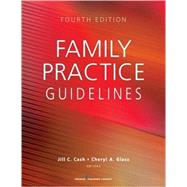 Family Practice Guidelines by Cash, Jill C.; Glass, Cheryl A., 9780826177117