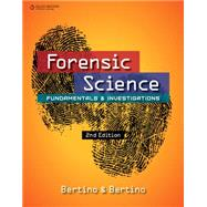 Forensic Science Fundamentals...,Bertino, Anthony J.; Bertino,...,9781305077119