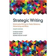 Strategic Writing: Multimedia...,Marsh; Charles,9781138037120