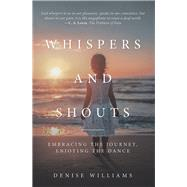 Whispers and Shouts by Williams, Denise, 9781973657125
