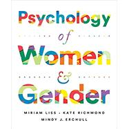 Psychology of Women and Gender,Liss, Miriam; Richmond, Kate;...,9780393667134