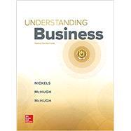 GEN COMBO LOOSELEAF UNDERSTANDING BUSINESS; CONNECT ACCESS CARD by Nickels, William; McHugh, James; McHugh, Susan, 9781260277142