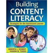Building Content Literacy :...,Roberta L. Sejnost,9781412957151