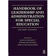 Handbook of Leadership and Administration for Special Education by Crockett; Jean B., 9780415787154