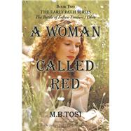 A Woman Called Red by Tosi, M. B., 9781973667155