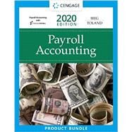 Payroll Accounting 2020 (with CengageNOWv2, 1 term Printed Access Card), 30th Edition by Bieg, Bernard J.; Toland, Judith, 9780357117170