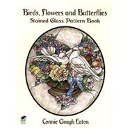 Birds, Flowers and...,Eaton, Connie Clough,9780486407173