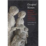 Occupied Women by Whites, Leeann; Long, Alecia P., 9780807137178
