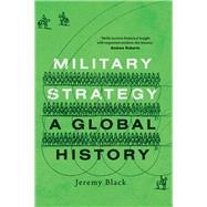 Military Strategy by Black, Jeremy, 9780300217186
