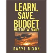 Learn, Save, Budget by Rixon, Daryl, 9781796007190