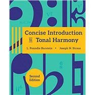 Concise Introduction to Tonal...,Burstein, L. Poundie; Straus,...,9780393417197