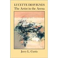 Lucette Desvignes : The...,Curtis, Jerry L.,9781890357207